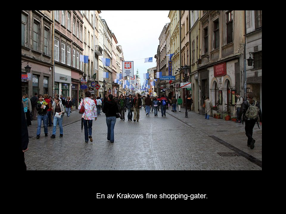 En av Krakows fine shopping-gater.