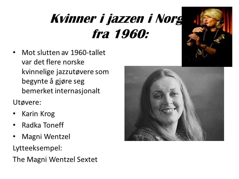 Kvinner i jazzen i Norge fra 1960: