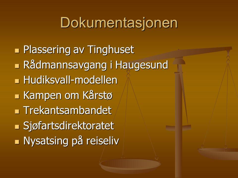 Dokumentasjonen Plassering av Tinghuset Rådmannsavgang i Haugesund