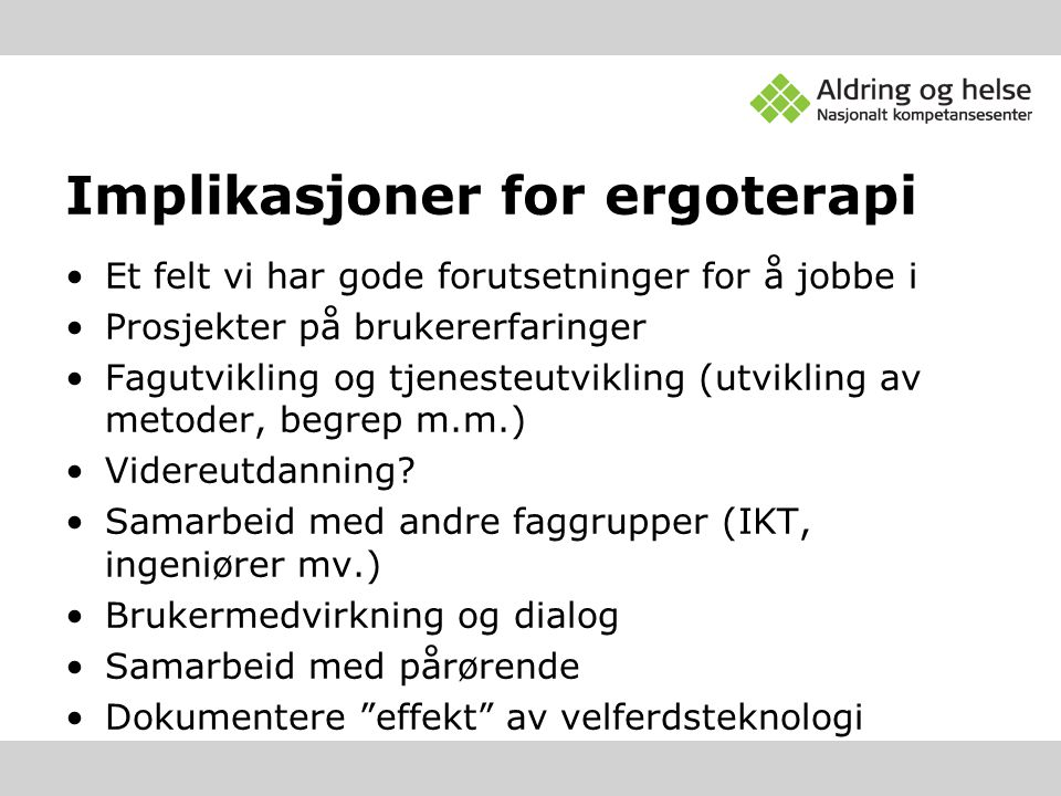 Implikasjoner for ergoterapi