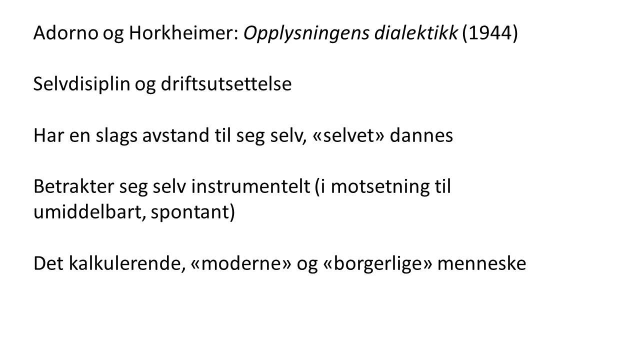 Adorno og Horkheimer: Opplysningens dialektikk (1944)