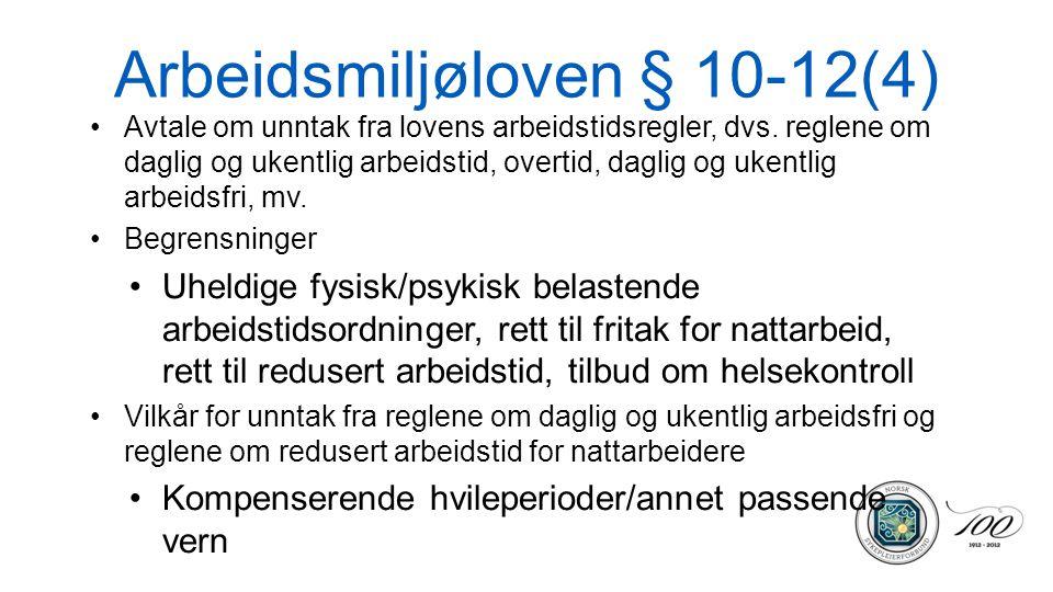 Arbeidsmiljøloven § 10-12(4)