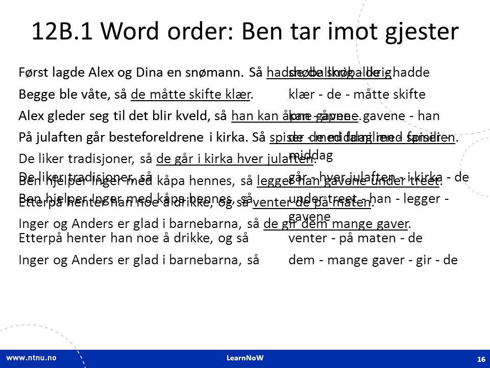 12B.1 Word order: Ben tar imot gjester