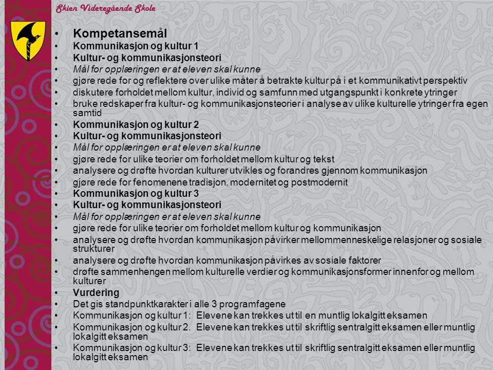 Kompetansemål Kommunikasjon og kultur 1 Kultur- og kommunikasjonsteori
