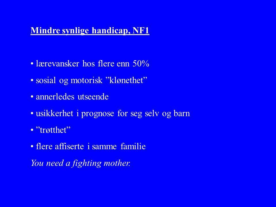 Mindre synlige handicap, NF1