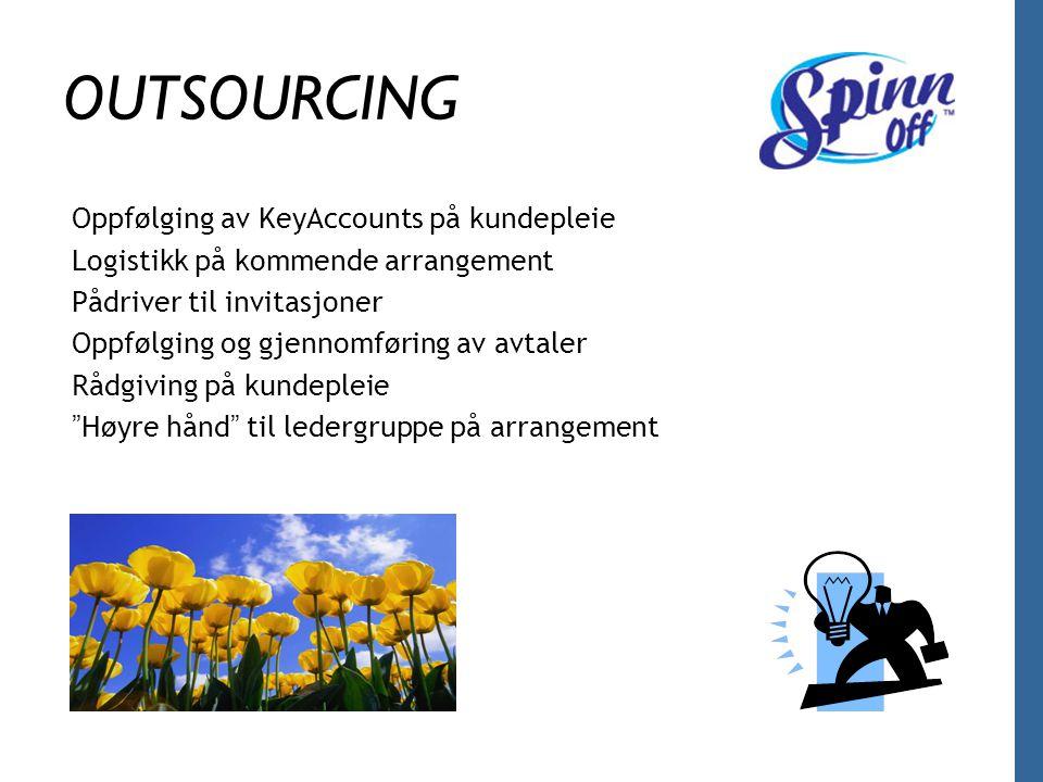 OUTSOURCING Oppfølging av KeyAccounts på kundepleie