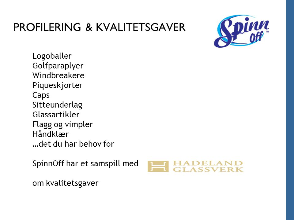 PROFILERING & KVALITETSGAVER