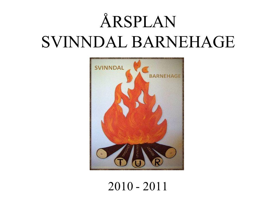 ÅRSPLAN SVINNDAL BARNEHAGE