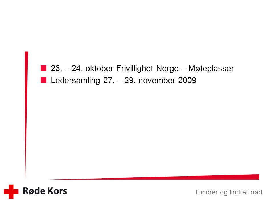 23. – 24. oktober Frivillighet Norge – Møteplasser
