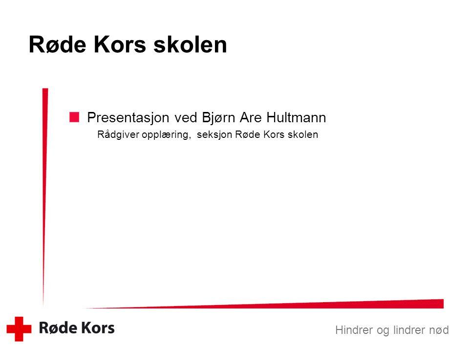 Røde Kors skolen Presentasjon ved Bjørn Are Hultmann