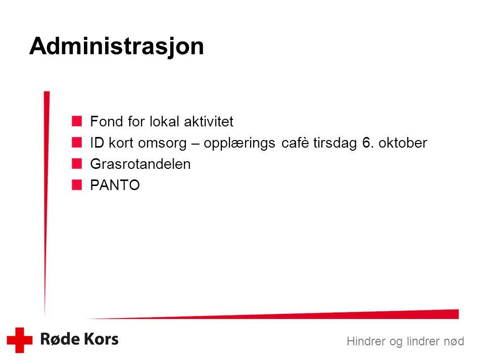 Administrasjon Fond for lokal aktivitet
