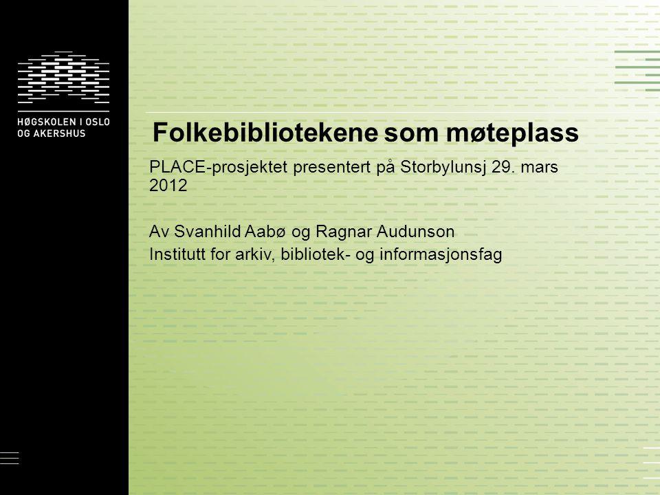 Folkebibliotekene som møteplass