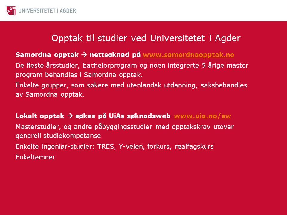 Opptak til studier ved Universitetet i Agder