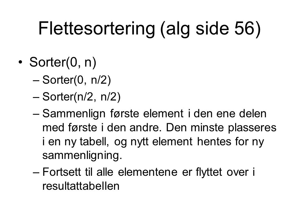 Flettesortering (alg side 56)