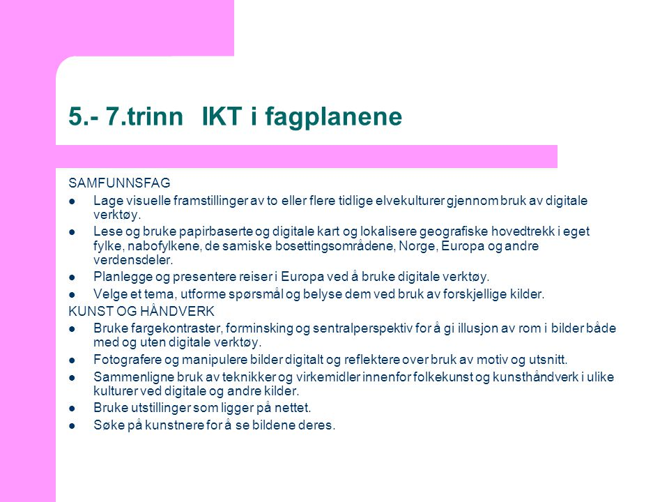 5.- 7.trinn IKT i fagplanene