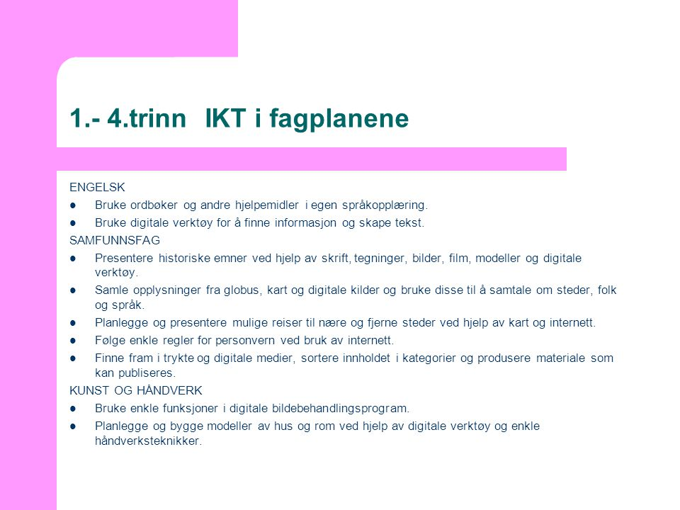 1.- 4.trinn IKT i fagplanene