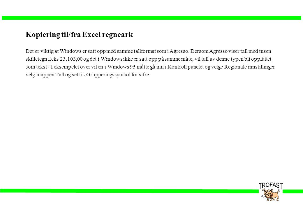 Kopiering til/fra Excel regneark