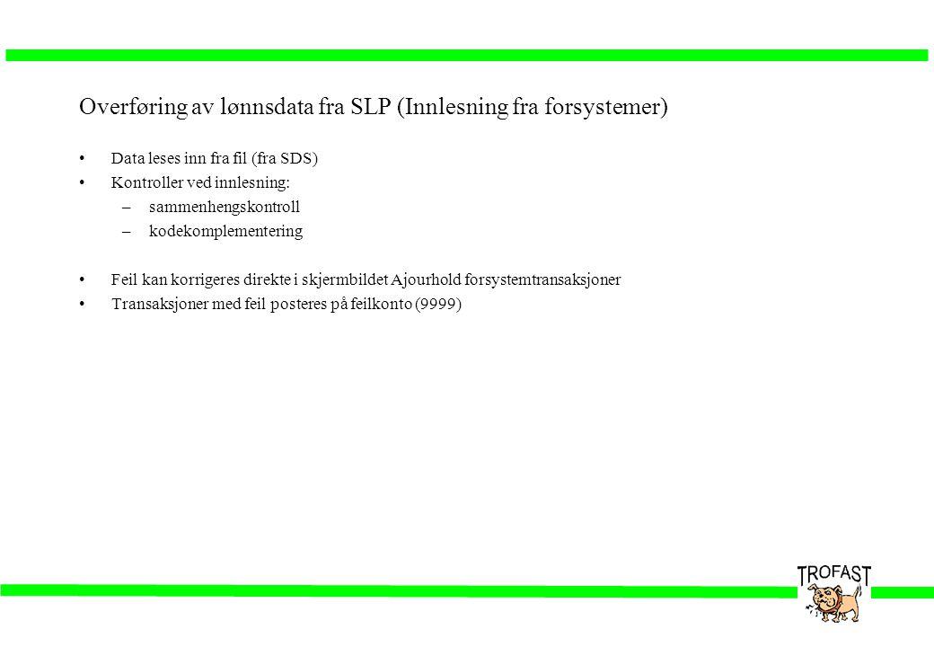 Overføring av lønnsdata fra SLP (Innlesning fra forsystemer)