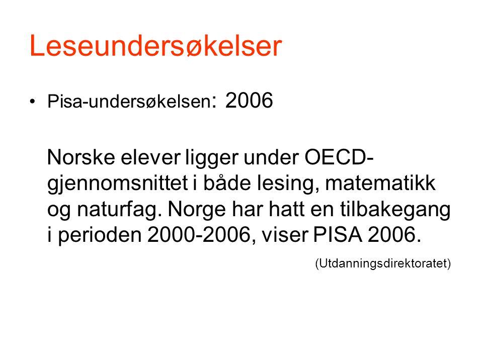 Leseundersøkelser Pisa-undersøkelsen: 2006.