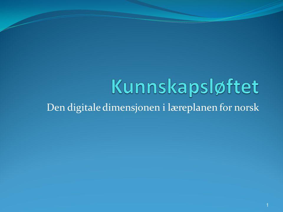 Den digitale dimensjonen i læreplanen for norsk