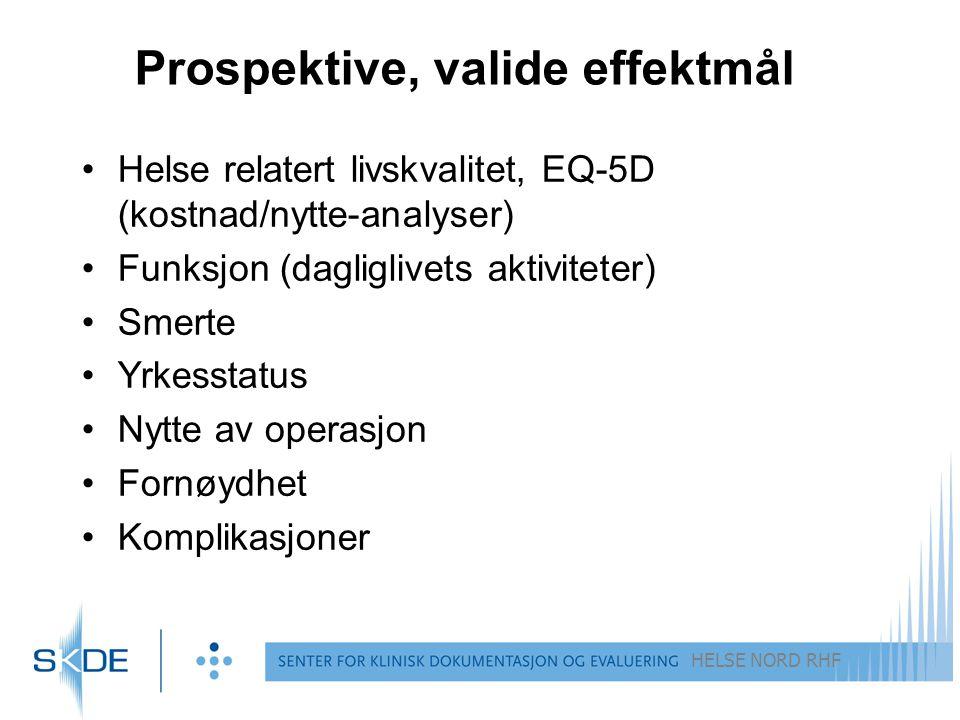 Prospektive, valide effektmål