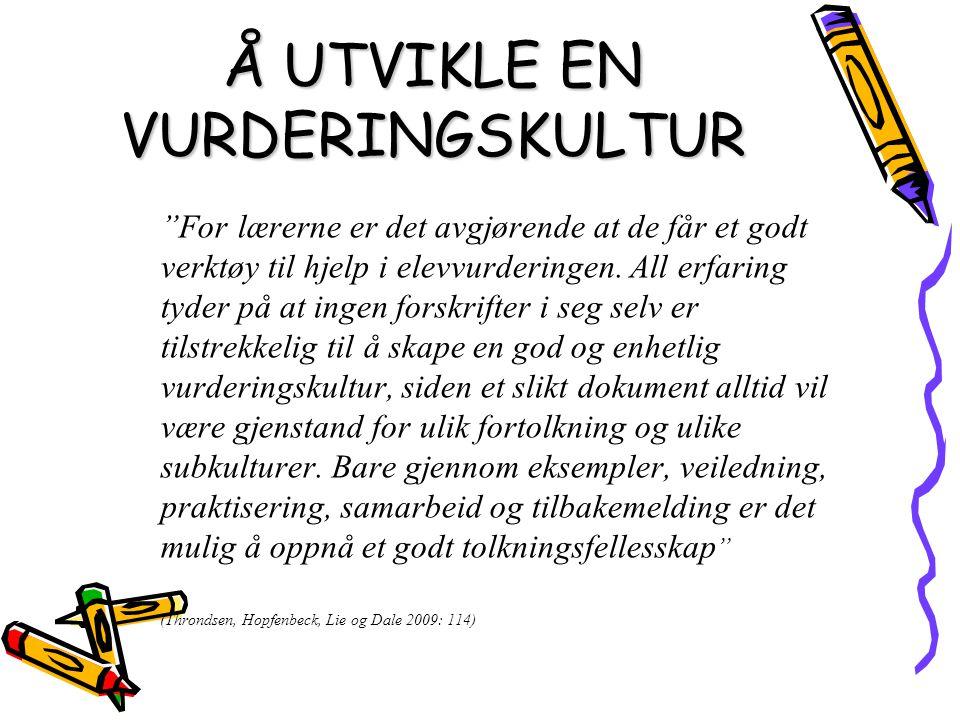 Å UTVIKLE EN VURDERINGSKULTUR