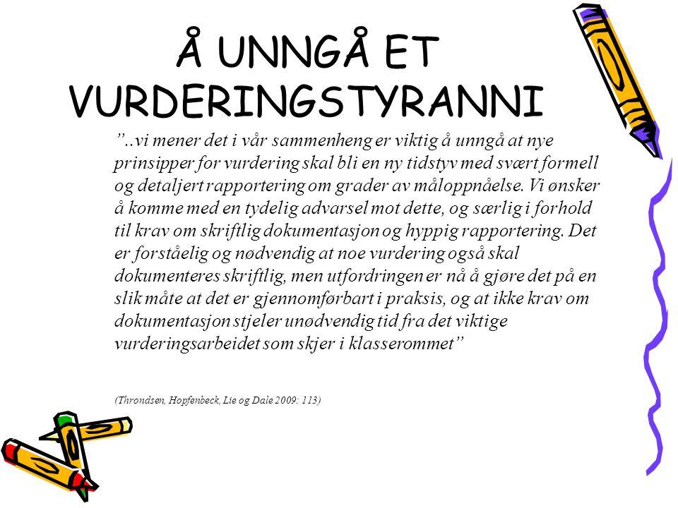 Å UNNGÅ ET VURDERINGSTYRANNI