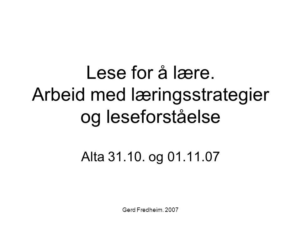 Lese for å lære. Arbeid med læringsstrategier og leseforståelse