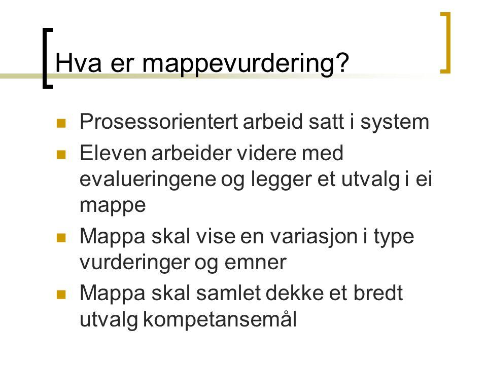 Hva er mappevurdering Prosessorientert arbeid satt i system