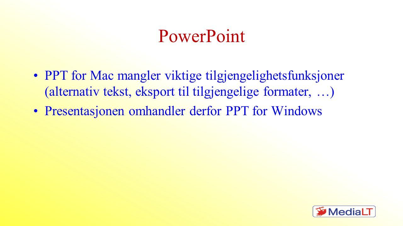 PowerPoint PPT for Mac mangler viktige tilgjengelighetsfunksjoner (alternativ tekst, eksport til tilgjengelige formater, …)