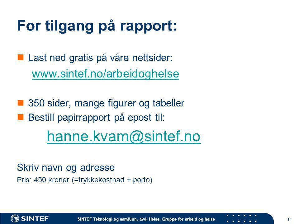 For tilgang på rapport: