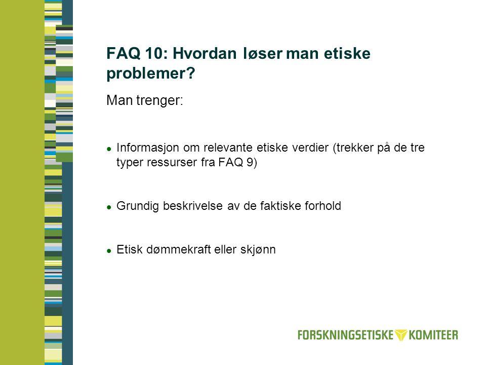 FAQ 10: Hvordan løser man etiske problemer
