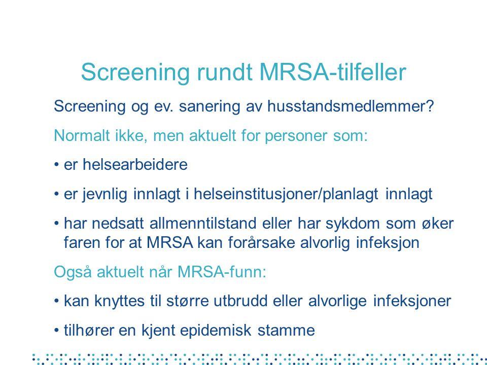 Screening rundt MRSA-tilfeller