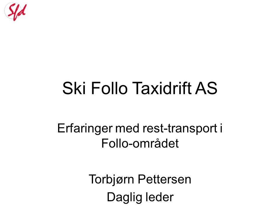 Erfaringer med rest-transport i Follo-området