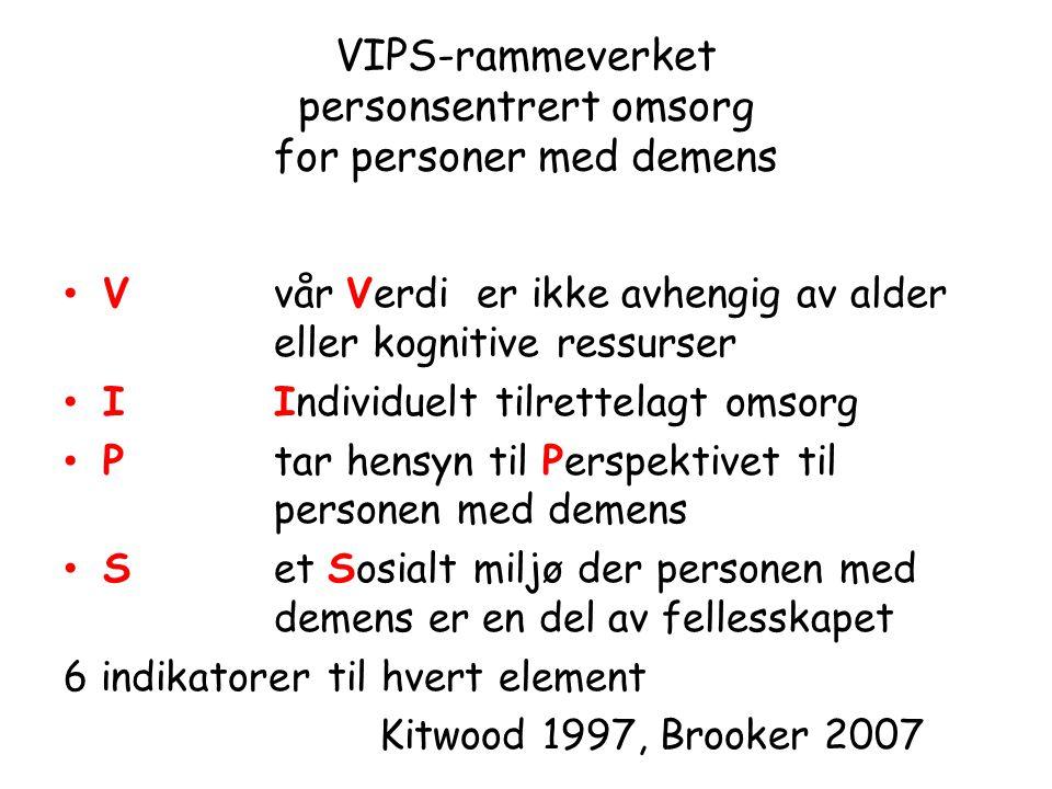 VIPS-rammeverket personsentrert omsorg for personer med demens