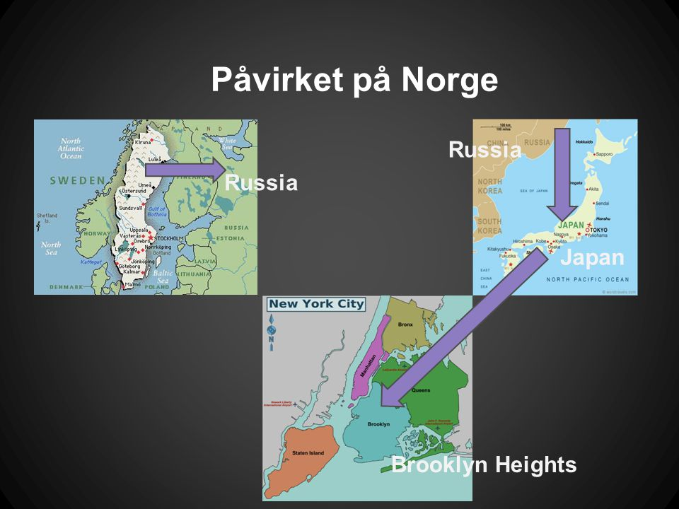 Påvirket på Norge Russia Russia Japan Brooklyn Heights