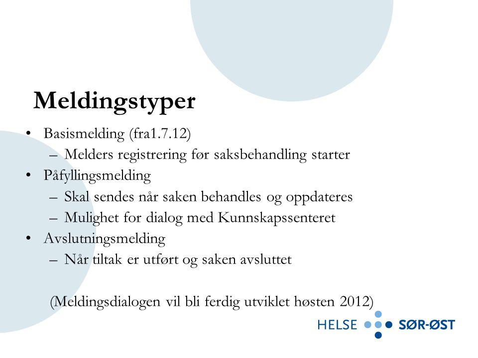 Meldingstyper Basismelding (fra1.7.12)