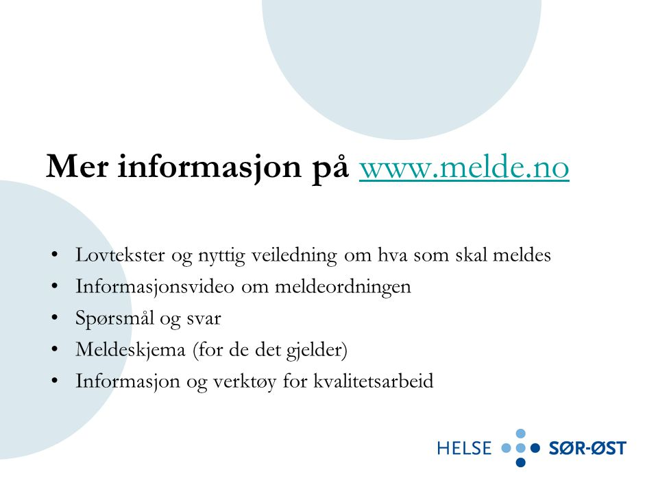Mer informasjon på www.melde.no