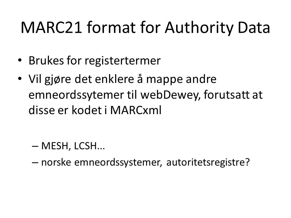 MARC21 format for Authority Data