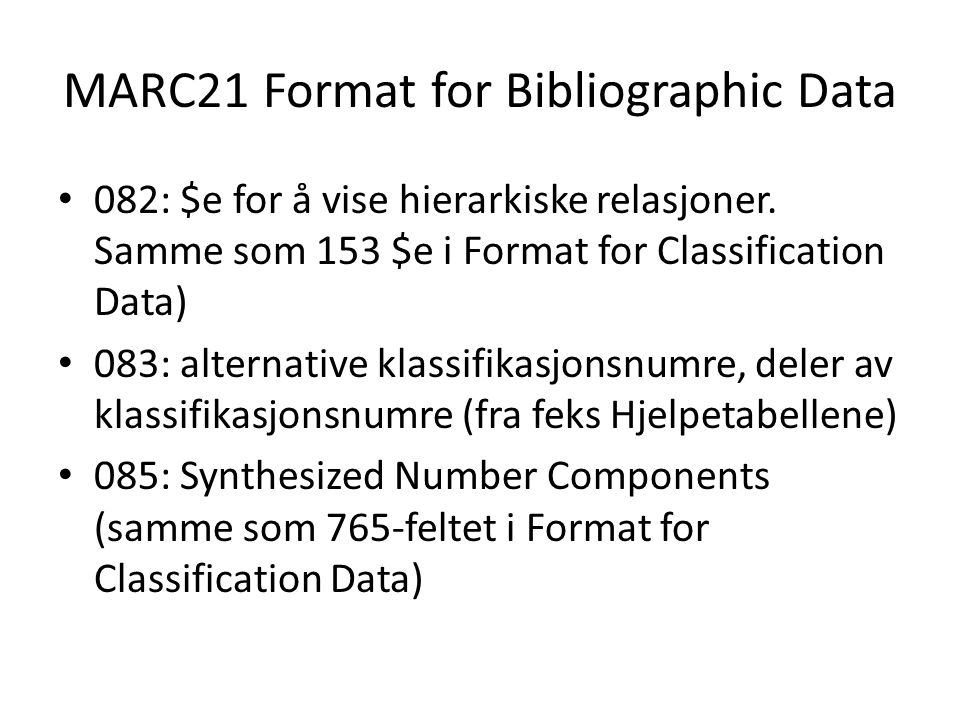 MARC21 Format for Bibliographic Data