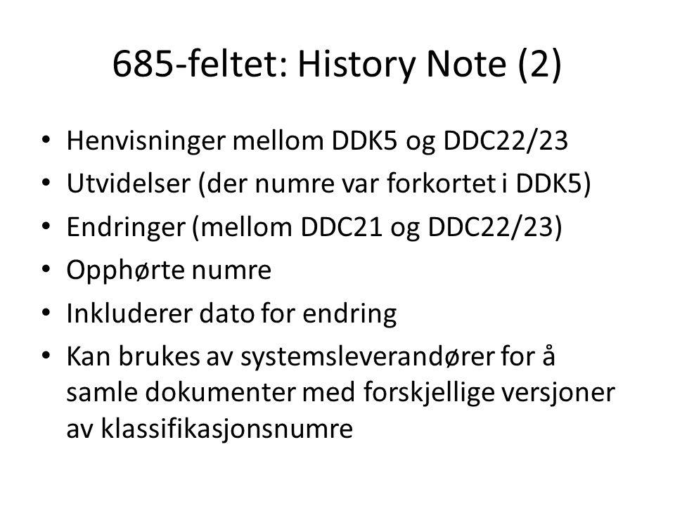685-feltet: History Note (2)