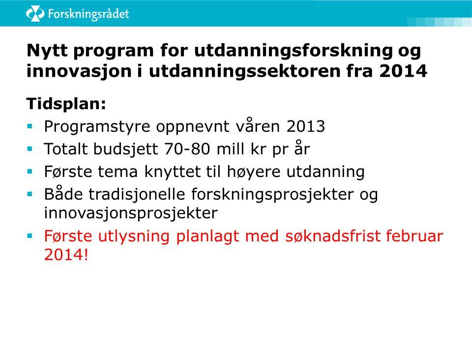 Nytt program for utdanningsforskning og innovasjon i utdanningssektoren fra 2014