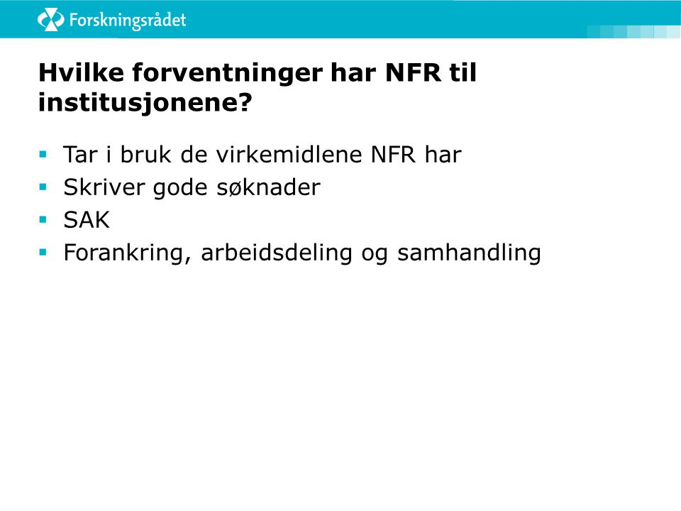 Hvilke forventninger har NFR til institusjonene