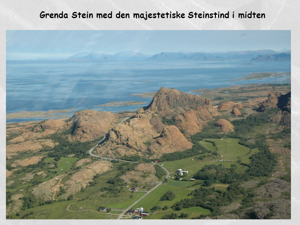 Grenda Stein med den majestetiske Steinstind i midten