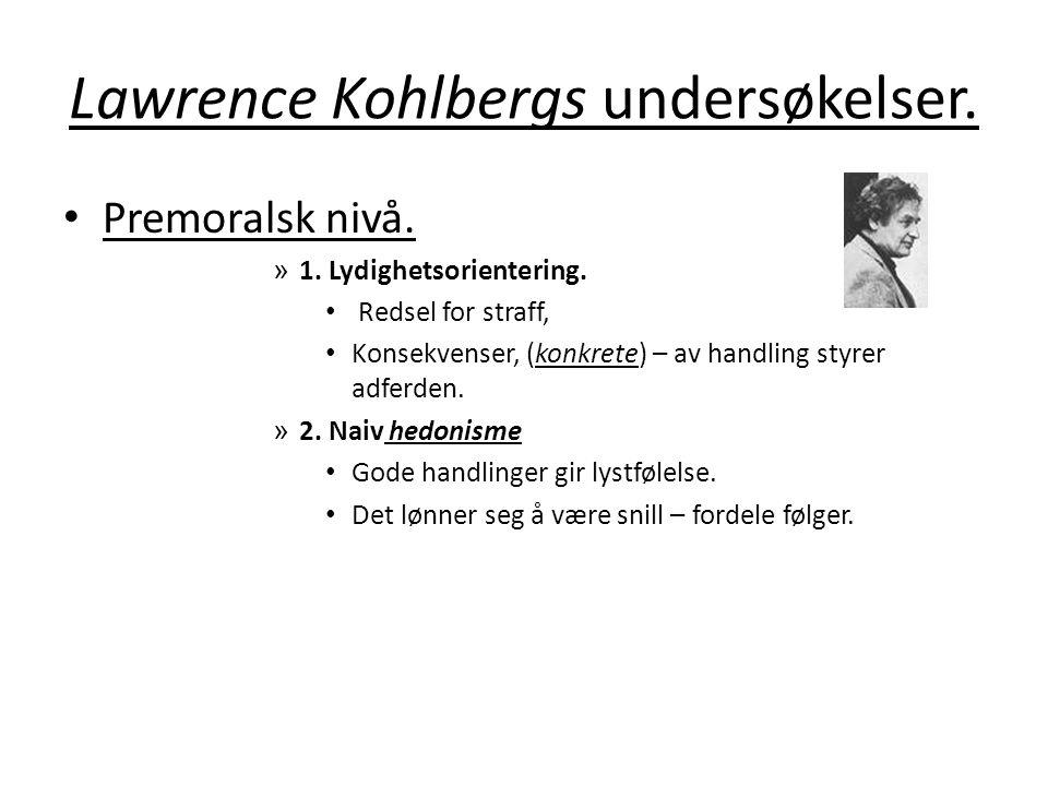 Lawrence Kohlbergs undersøkelser.