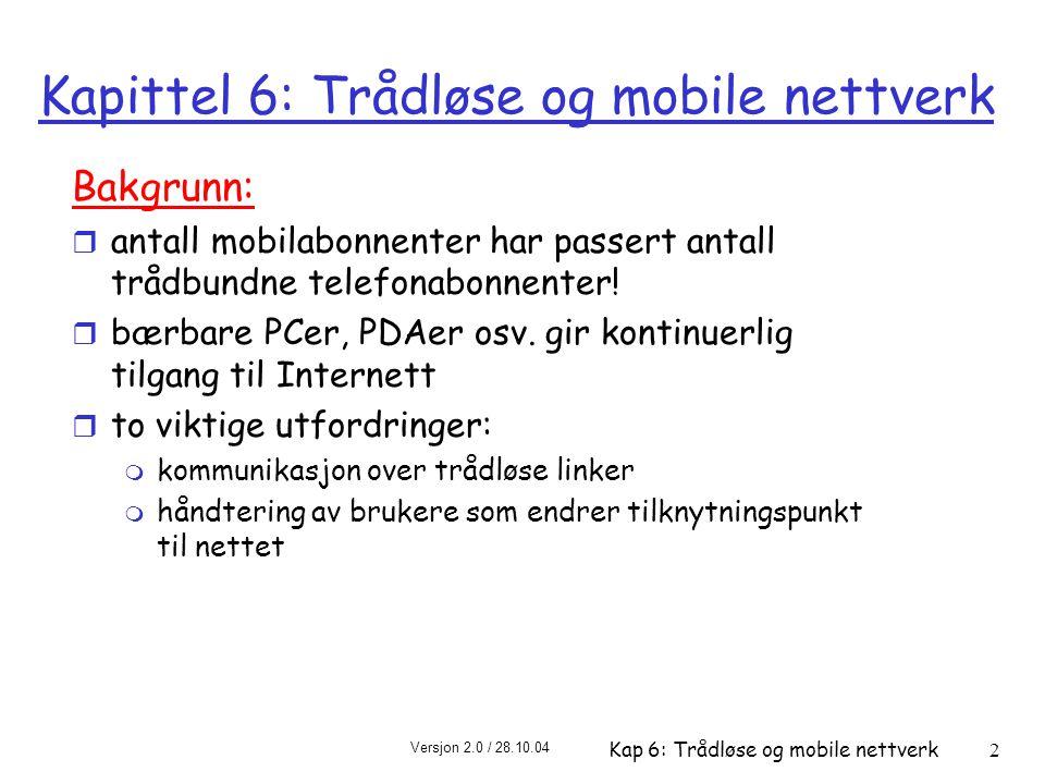 Kapittel 6: Trådløse og mobile nettverk