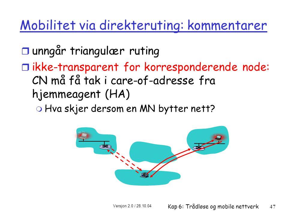 Mobilitet via direkteruting: kommentarer