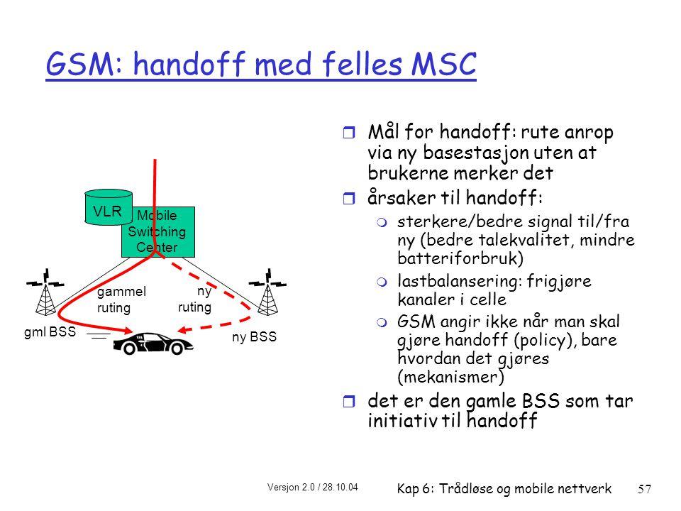 GSM: handoff med felles MSC