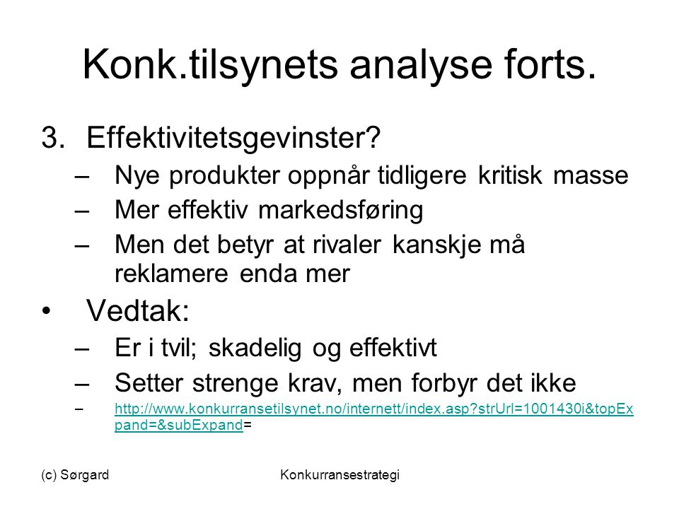 Konk.tilsynets analyse forts.