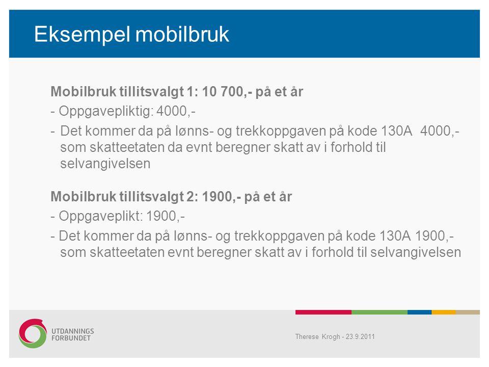 Eksempel mobilbruk Mobilbruk tillitsvalgt 1: 10 700,- på et år